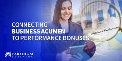 Connecting Business Acumen to Performance Bonuses