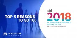 Top 5 Reasons to go to ATD 2018