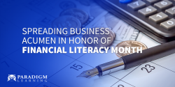 Spreading Business Acumen in Honor of Financial Literacy Month