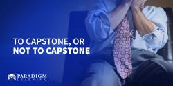 To Capstone, or Not to Capstone
