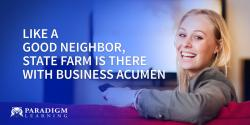 Like a Good Neighbor, State Farm is There With Business Acumen