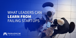 What Leaders Can Learn from Failing Startups