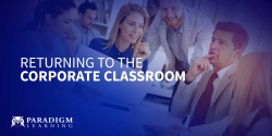 Returning to the Corporate Classroom
