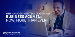 Business Acumen: Now, More Than Ever