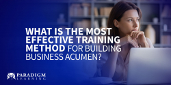 What is the most effective training method for building business acumen?