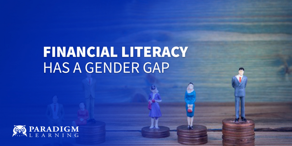 Financial Literacy Has a Gender Gap | Paradigm Learning